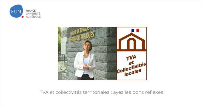 [Today] MOOC TVA et collectivités territoriales : ayez les bons réflexes | Solutions locales | Scoop.it