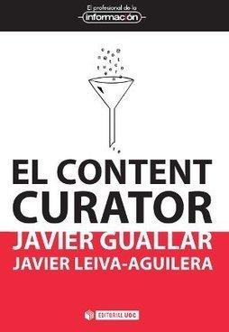 Presentació d'un nou llibre de Javier Guallar i Javier Leiva | curacioncontenidos | Scoop.it