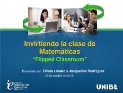Invirtiendo la clase de Matemáticas: Flipped Classroom   Mis intereses   Scoop.it