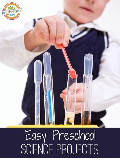 10 Easy Preschool Science Experiments - Kids Activities Blog | Parenting | Scoop.it