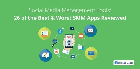 Social Media Management Tools: 26 of the Best & Worst SMM Apps Reviewed | REFERENCIAS  DOCENTES | Scoop.it