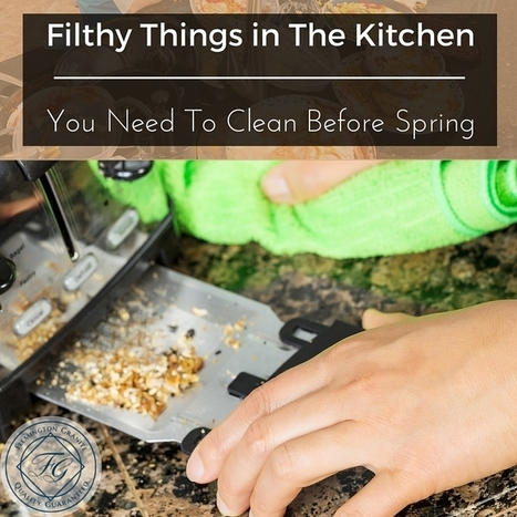 Filthy Things in The Kitchen You Need To Clean Before Spring - Flemington Granite | Home Improvement, Modular Construction, Modular Buildings, Prefabricated Building | Scoop.it