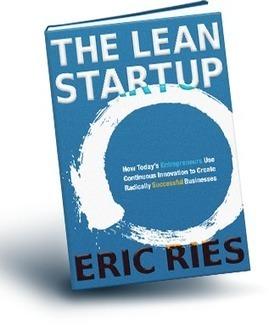 Modelo de desenvolvimento de negócios Lean Startup | Antropologia Cognitiva | Scoop.it