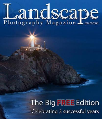 "Landscape Photography Magazine: ""The Big Free Edition"" (2014 ... | Paisaje y turismo | Scoop.it"