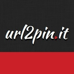url2pin.it | Promote your site on Pinterest with http://url2pin.it (beta) | Clapps.me | Scoop.it