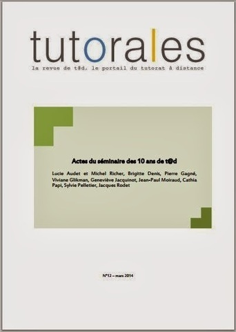 Parution du n°12 de Tutorales : actes des 10 ans de t@d | tad | Scoop.it