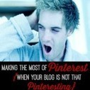 Making The Most of Pinterest {When Your Blog's Not That Pinteresting} | Pinterest | Scoop.it