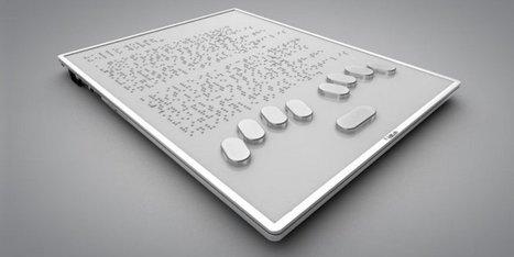 Voici la première tablette tactile entièrement en braille | Ca m'interpelle... | Scoop.it