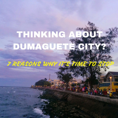 Thinking about Dumaguete City? 7 Reasons Why It's Time To Stop! - Everywhere with Ferna | Philippine Travel | Scoop.it