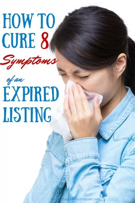 How to Cure 8 Symptoms of an Expired Home Listing | Real Estate Clips | Scoop.it