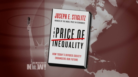 "Joseph Stiglitz on ""The Price of Inequality: How Today's Divided Society Endangers Our Future"" 