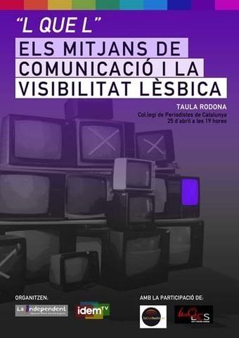 25/04, 19h – L que L. Mitjans de Comunicació i la Visibilitat Lèsbica | #hombresporlaigualdad | Scoop.it
