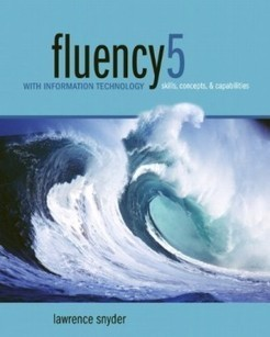 Fluency with Information Technology: Skills, Concepts, and Capabilities (5th Edition) | Internet Business Blog - How to start your Online business, Tips and Resources | Library learning centre builds lifelong learners. | Scoop.it