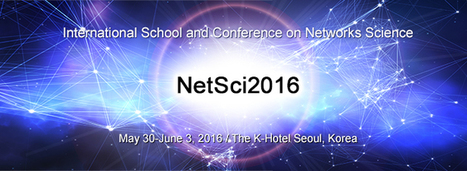 NetSci 2016 - International School and Conference on Network Science | Living Health Systems | Scoop.it