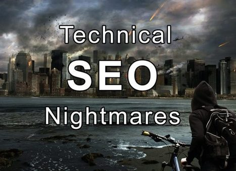 Technical SEO Nightmares (and How We Beat Them)   social media   Scoop.it
