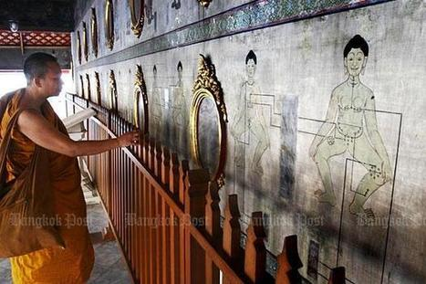 Wat Pho medical wisdom included as national textbook | Bangkok Post | Kiosque du monde : Asie | Scoop.it