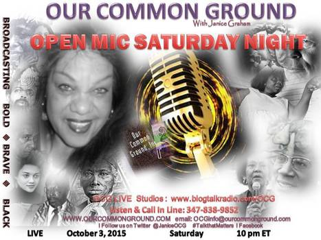 OCG OPEN MIC SATURDAY NIGHT :: This Week on OUR COMMON GROUND | OUR COMMON GROUND with Janice Graham  ☥ Coming Up | Scoop.it