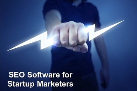 Why Every Startup Marketer Needs SEO Software   Business 2 Community   DV8 Digital Marketing Tips and Insight   Scoop.it