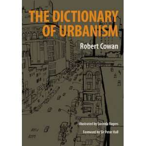 (EN) (€) - The Dictionary of Urbanism | Robert Cowan | Glossarissimo! | Scoop.it