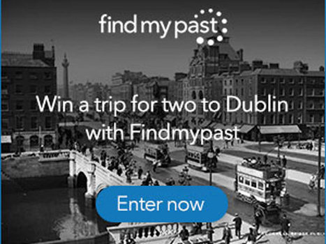 Win a trip for two to Dublin with findmypast - IrishCentral | Irish Heritage | Scoop.it
