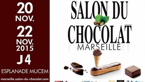 Salon du chocolat de Marseille 2015 | Communiquaction | Communiquaction News | Scoop.it