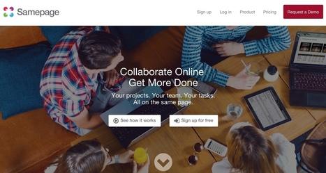 SamePage. Une seule et même page pour faciliter le travail collaboratif - Les Outils Collaboratifs | outils numériques pour la pédagogie | Scoop.it