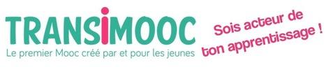 Transimooc - le 1er MOOC créé par et pour les jeunes   Université et numérique   Scoop.it