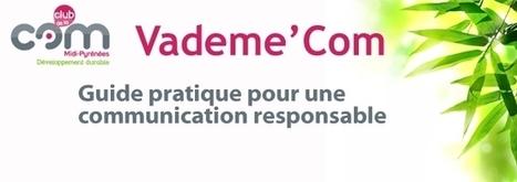 Vademe'Com - Club de la Com Midi-Pyrénées | Création et communication responsable | Scoop.it