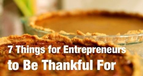 7 Things for Entrepreneurs to Be Thankful For | Positive Mindset for Women Entrepreneurs | Scoop.it