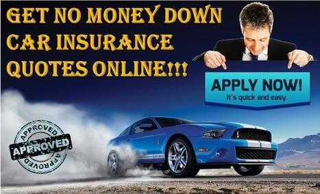Best No Money Down Car Insurance With Cheapest Price And Minimum Premium Rates | One Day Car Insurance Quote | Scoop.it