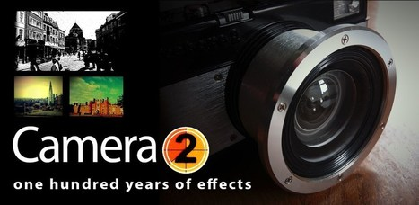 Camera2 - One hundred years of effects | Photodroid | Scoop.it