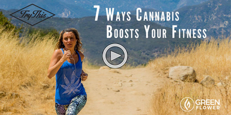 7 Ways Cannabis Boosts Your Fitness (Part 1) | Japanese sacred herb, Marijuana | 大麻 | Scoop.it