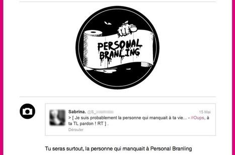 Personal branling : le web se mate à travers une feuille de sopalin | Be Marketing 3.0 | Scoop.it