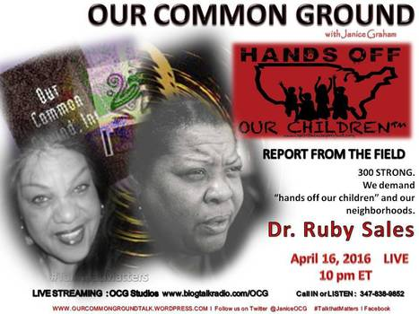 Hands Off Our Children: 300 Strong&lt;&gt; Report from the Field with <br/>Dr. Ruby Sales :: OUR COMMON GROUND This Week | OUR COMMON GROUND with Janice Graham  &#9765; Coming Up | Scoop.it