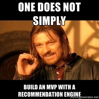 Why You Should Not Build a Recommendation Engine - Data Community DC | It's just the beginning | Scoop.it