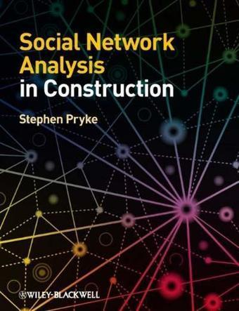 Social Network Analysis in Construction (PDF) - Tinydl.Com | Networkistas | Scoop.it
