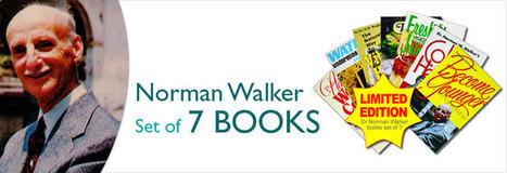 Buy Norman Walker Health Books in UK | Viatlity UK | Scoop.it