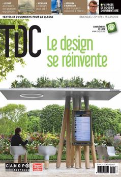 TDC, n° 1078, 15 juin 2014 – Le design se réinvente | | Revue de presse du CDI - lycée professionnel Emile Zola à Hennebont | Scoop.it