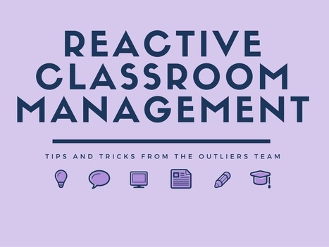 Controlling the Classroom with Reactive Classroom Management Tips and Tricks | Banco de Aulas | Scoop.it