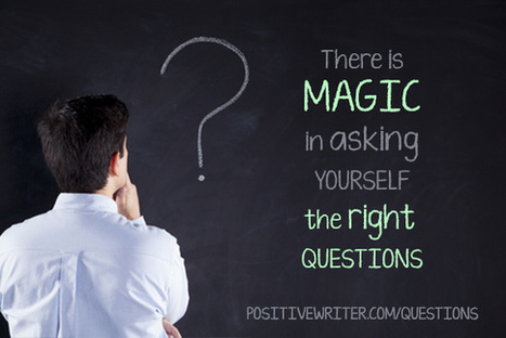 Creative Flow: There is Magic in Asking Yourself The Right Questions | Sustainable Intelligence | Scoop.it