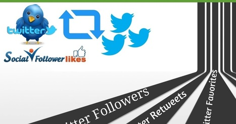 Social Follower Likes: Buy Twitter Retweets and Strengthen Your Business Career | Social Media Marketing | Scoop.it