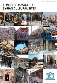 World Heritage in Conflict Zones | Archaeology News | Scoop.it