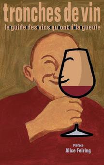 Positive Eating Positive Living: Tronches de vin : le guide des vins ... | Ben Wine Marketing | Scoop.it