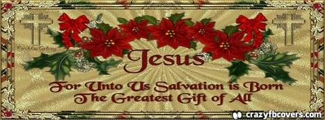 Jesus Greatest Gift Of All Christmas Facebook Cover - CrazyFbCovers.com - Facebook Covers & Facebook Profile Covers | Crazy Fb Covers | Scoop.it