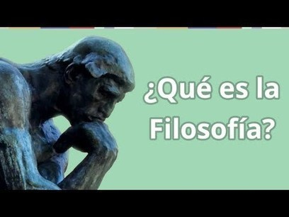 ¿Qué es la Filosofía? - Aprender de Filosofía en Educatina | the partially examined life philosophy | Scoop.it