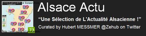 Mais aussi...Une Sélection de L'Actualité Alsacienne ! | Strasbourg Eurométropole Actu | Scoop.it