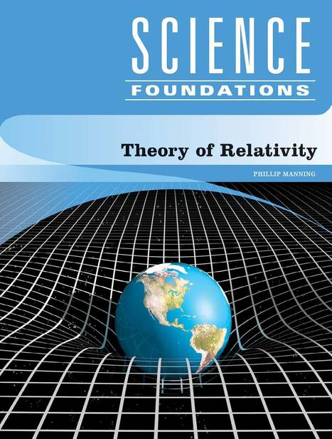 Theory of Relativity (Science Foundations) | Physics | Scoop.it