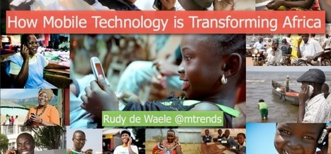How Mobile Technology is Transforming Africa   Nyota Media   The rise of the mobile web   Scoop.it