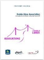 Guide Libre Association. Des logiciels pour libérer votre projet associatif | Outils numériques pour associations | Scoop.it