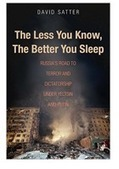 The Less You Know, the Better You Sleep: Russia's Road to Terror and Dictatorship under Yeltsin and Putin | Educational Resources & Ideas | Scoop.it